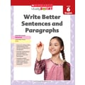 Scholastic Study Smart Write Better Sentences and Paragraphs Book, Grade 6