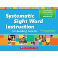 Scholastic Systematic Sight Word Supplemental Instruction F/The Interactive Whiteboard, Grades K - 2