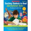 Scholastic Teaching Students to Read Informational Texts - Independently Book, Grades 3 - 5