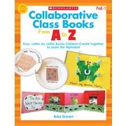 Scholastic Collaborative Class Books From A to Z Book, Grades Pre K - 1