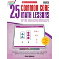 Scholastic 25 Common Core Math Lessons Book For The Interactive Whiteboard, Grade 6