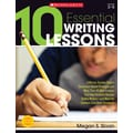 Scholastic 10 Essential Writing Lessons Book, Grade 3 - 5