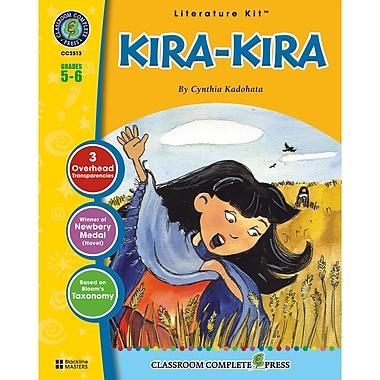 Classroom Complete Press Kira Kira Literature Kit, Grade 5 - 6