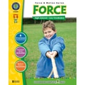 Classroom Complete Press Force & Motion Series Force Resource Book
