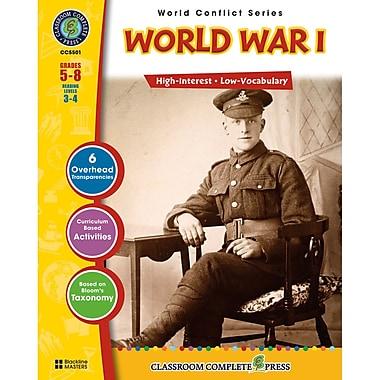 Classroom Complete Press World Conflict Series World War I Activity Book, Grades 5 - 8