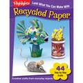 Essential Learning™ Look What You Can Make With Recycled Paper Book, Grade PreK - 12