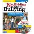 Free Spirit Publishing® No Kidding About Bullying Character Education Book