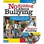 Free Spirit Publishing® No Kidding About Bullying Character
