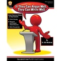 iPg Book If They Can Argue Well, They Can Write Well Resource Book, Grade 6 - 12