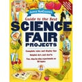John Wiley & Sons Guide to the Best Science Fair Projects Resource Book