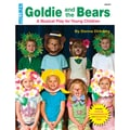 Lorenz Corporation Milliken Musicals in.Goldie and the Bearsin. Resource Book