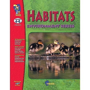 On The Mark Press Environment Series Habitats Book, Grades 4-6