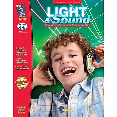 On The Mark Press Junior Science Series Light And Sound Book, Grades 4-6