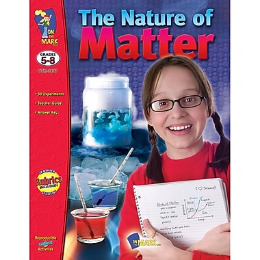 On The Mark Press The Nature of Matter Book, Grades 5-8