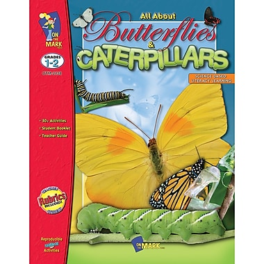 On The Mark Press Science Based Literacy All About Butterflies And Caterpillars Book, Grades 1-2