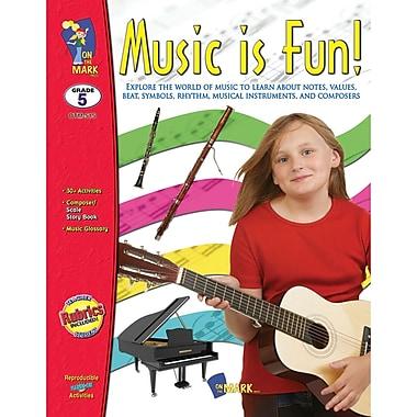 On The Mark Press Music Is Fun Book, Grade 5