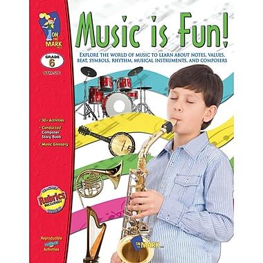 On The Mark Press Music Is Fun Book, Grade 6