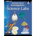 Shell Education Standards Based Investigations: Science Labs Activity Kit, Grades 3-5