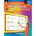 Shell Education Interactive Whiteboards Made Easy Smart Notebook Software, Level 1, Grade 1