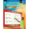 Shell Education Interactive Whiteboards Made Easy Smart Notebook Software, Level 3, Grade 3