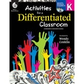 Shell Education Activities for a Differentiated Classroom Resource Book, Grade K