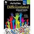 Shell Education Activities for a Differentiated Classroom Resource Book, Grade 1