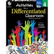 Shell Education Activities for a Differentiated Classroom Resource Book, Grade 4