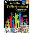 Shell Education Activities for a Differentiated Classroom Resource Book, Grade 5