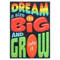 Trend Enterprises® ARGUS® 13 3/8in. x 19in. in.Dream A Size Too Big And Grow Into Itin. Poster