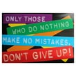 Trend Enterprises® ARGUS® 13 3/8in. x 19in. in.Only Those Who Do Nothing Make No Mistakes...in. Poster
