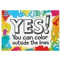 Trend Enterprises® ARGUS® 13 3/8in. x 19in. in.Yes You Can Color Outside The Linesin. Poster