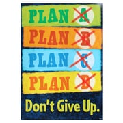 "Trend Enterprises® ARGUS® 13 3/8"" x 19"" ""Plan A. Plan B. Plan C. Plan D. Don't Give Up"" Poster"