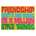 Trend Enterprises® ARGUS® 13 3/8in. x 19in. in.Friendship Isn't A Big Thingin. Poster