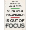 Trend Enterprises® ARGUS® 13 3/8in. x 19in. in.You Can't Depend On Your Eyes..in. Poster