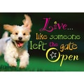 Trend Enterprises® ARGUS® 13 3/8in. x 19in. in.Live.Like Someone Left The Gate Openin. Poster
