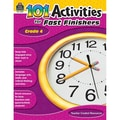 Teacher Created Resources 101 Activities For Fast Finishers Activity Book, Grade 4