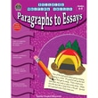 Teacher Created Resources Building Writing Skills Paragraphs to Essays Activity Book, Grade 4 - 5