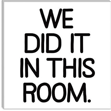 iCanvas Modern We Did It In this Room Textual Art on Canvas; 12'' H x 12'' W x 0.75'' D