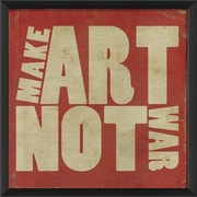 The Artwork Factory Make Art Not War Framed Textual Art; Red