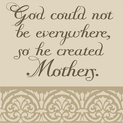 Forest Creations God Could Not Be... Mothers Textual Art on Canvas