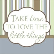 Forest Creations Take Time to Love the Little Things Kids Textual Art on Canvas; Green