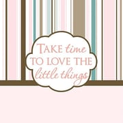 Forest Creations Take Time to Love the Little Things Kids Textual Art on Canvas; Pink