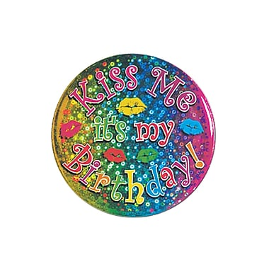 Kiss Me It's My Birthday! Button, 3-1/2