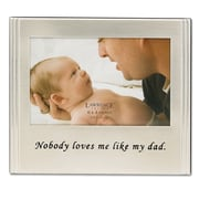 Lawrence Frames Nobody Loves Me Like My Dad Picture Frame