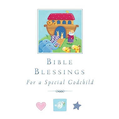 Bible Blessings: For a Special Godchild