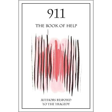 911: The Book of Help (Authors Respond to the Tragedy) by Michael Cart, Marc Aronson & Marianne Carus (Jul 25, 2002)
