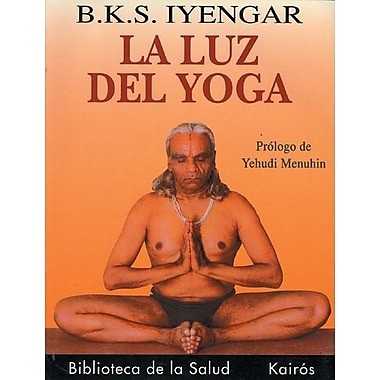 La luz del yoga (Spanish Edition)