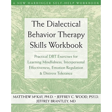 The Dialectical Behavior Therapy Skills Workbook, Used Book