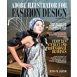 Adobe Illustrator for Fashion Design Plus MyFashionKit -- Access Card Package