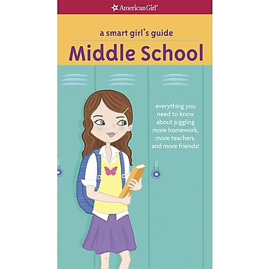 A Smart Girl's Guide: Middle School (Revised)